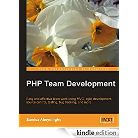 PHP Team Development (From Technologies to Solutions)
