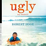 Ugly: My Memoir | Robert Hoge