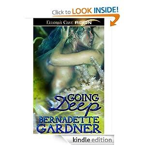 Going Deep Bernadette Gardner