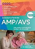 AMP AVS Aide médico-psychologique, et Auxiliaire de vie sociale les Concours d'entrée Concours 2015...