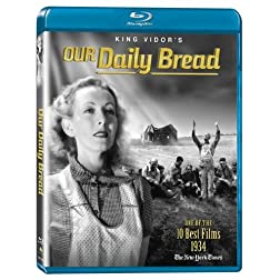 Our Daily Bread [Blu-ray]