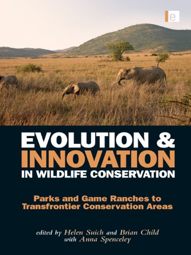 Evolution And Innovation In Wildlife Conservation: Parks And Game Ranches To Transfrontier Conservation Areas front-103492