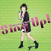 Sing up!