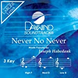 Never No Never [Accompaniment/Performance Track] (Daywind Soundtracks)