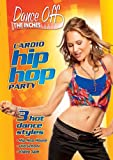 Dance Off the Inches: Cardio Hip Hop Party