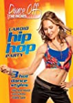 Dance Off The Inches: Cardio Hip Hop...