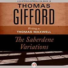 The Saberdene Variations (       UNABRIDGED) by Thomas Gifford Narrated by Robert Fass