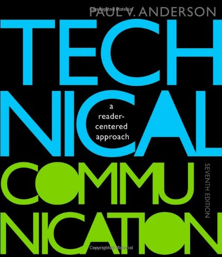 Technical Communication: A Reader-Centered Approach, 7th...
