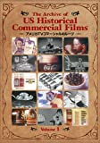 The Archive of US Historical Commercial Films Vol.1 [DVD]