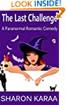 The Last Challenge: A Paranormal Roma...