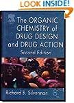The Organic Chemistry of Drug Design...