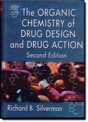 The Organic Chemistry of Drug Design and Drug Action,...