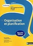 echange, troc Florence Bouvier, Marianne Greffe-Guimard, Alain Nossereau - Activité 4 - Organisation et planification - BTS AG pme-pmi