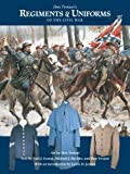 img - for Don Troiani's Regiments & Uniforms of the Civil War book / textbook / text book