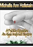 A Prickly Situation: An Aggie Underhill Mystery