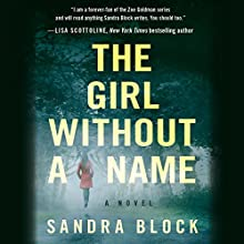 The Girl Without a Name (       UNABRIDGED) by Sandra Block Narrated by Jennifer Nittoso