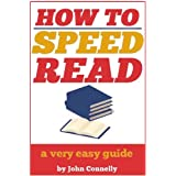 How to Speed Read: A Very Easy Guide