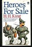 Heroes for Sale (0006168213) by Hans Hellmut Kirst