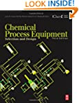 Chemical Process Equipment: Selection...