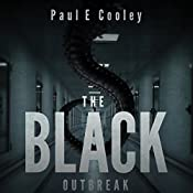 The Black: Outbreak | Paul E. Cooley