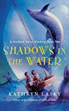 Shadows in the Water: A Starbuck Twins Mystery, Book Two (Starbuck Family Adventures) (0152058745) by Lasky, Kathryn
