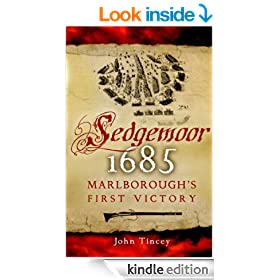 Sedgemoor 1685 : Marlborough's First Victory: Marlborough's First Command