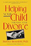 Helping Your Child Through Divorce (Family & Childcare)