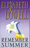 Remember Summer (0330426257) by Elizabeth Lowell
