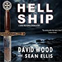 Hell Ship: A Dane and Bones Origins Story, Book 2 Audiobook by David Wood, Sean Ellis Narrated by Jeffrey Kafer