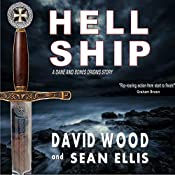 Hell Ship: A Dane and Bones Origins Story, Book 2 | David Wood, Sean Ellis