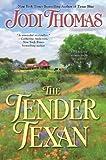 The Tender Texan (0425243435) by Thomas, Jodi