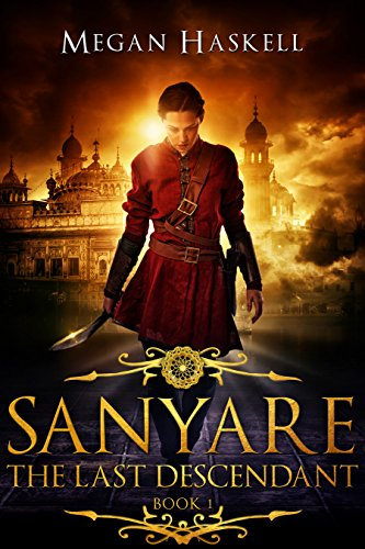 Sanyare: The Last Descendant by Megan Haskell ebook