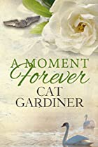 A Moment Forever - (a Wwii Romance)