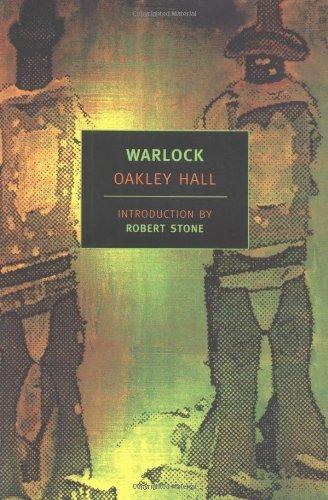 Oakley Hall - Warlock (New York Review Books Classics)