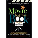 The Movie Business Book, Third Editionby Jason E. Squire