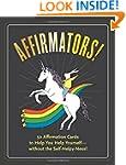 Affirmators! 50 Affirmation Cards to...