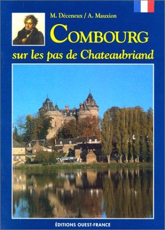 Combourg : sur les pas de Chateaubriand