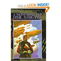 A Nomad of the Time Streams - Michael Moorcock