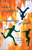A Vaudeville of Devils (034073955X) by Robert Girardi