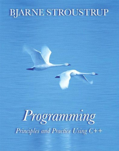 Programming: Principles and Practice Using C++: Bjarne Stroustrup: 9780321543721: Amazon.com: Books