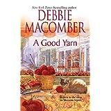 A Good Yarn (Blossom Street, No. 2) ~ Debbie Macomber