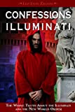 img - for Confessions of an Illuminati, Volume I: The Whole Truth About the Illuminati and the New World Order book / textbook / text book