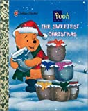 The Sweetest Christmas (Little Golden Storybooks)