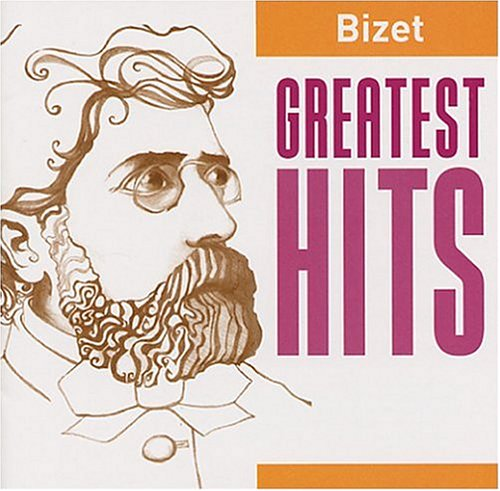 Bizet: Greatest Hits