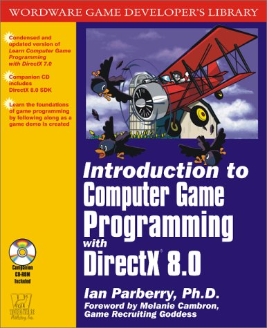 Introduction to Computer Game Programming with DirectX 8.0 (Wordware Game Developer's Library)