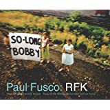 RFKpar Paul Fusco
