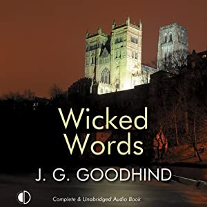 Wicked Words: A Honey Driver Mystery, Book 7 | [J. G. Goodhind]
