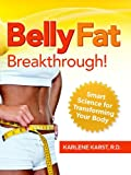 Belly Fat Breakthrough: Smart Science for Transforming Your Body