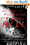 Welcome to Paradise, Now Go to Hell:...