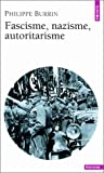 echange, troc Philippe Burrin - Fascisme, nazisme, autoritarisme